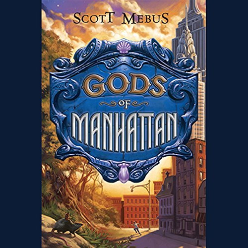 Gods of Manhattan audiobook cover art
