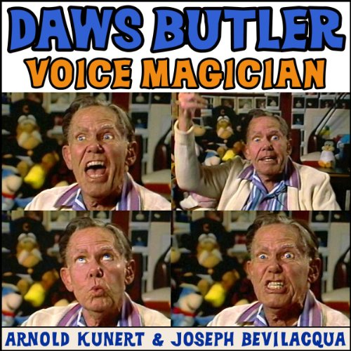 Daws Butler: Voice Magician audiobook cover art