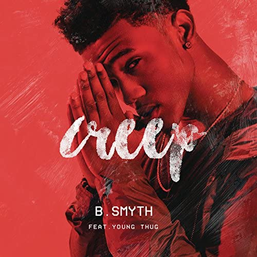 B. Smyth feat. Young Thug
