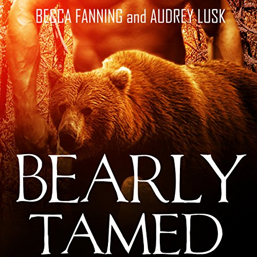 Bearly Tamed audiobook cover art