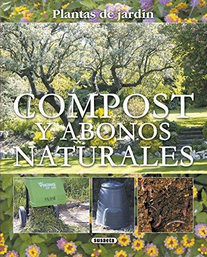 Compost Y Abonos Naturales (Plantas De Jardín nº 13)