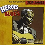 Songtexte von Skip James - Heroes of the Blues: The Very Best of Skip James