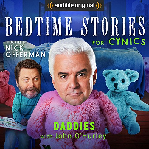 Ep. 2: Daddies With John O'Hurley (Bedtime Stories for Cynics) audiobook cover art