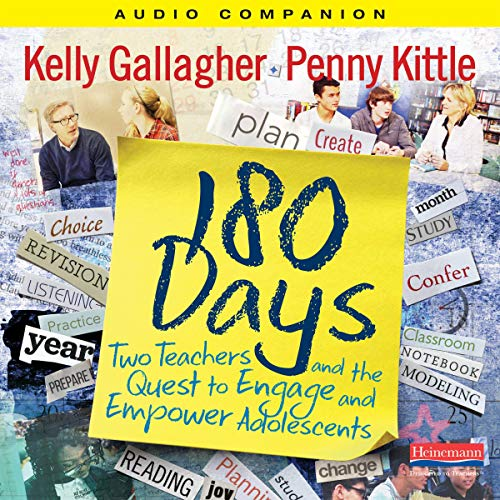 180 Days Audiobook By Kelly Gallagher, Penny Kittle cover art