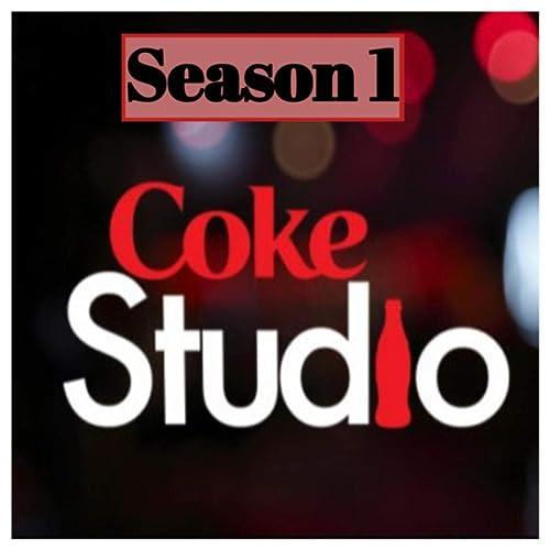Coke Studio Pakistan Season 1 By Various Artists On Amazon