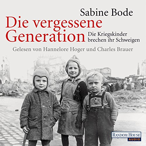Die vergessene Generation audiobook cover art