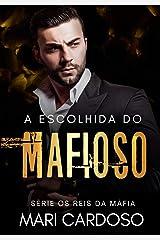 A Escolhida do Mafioso eBook Kindle