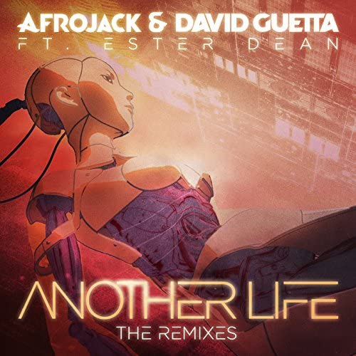 Afrojack & David Guetta feat. Ester Dean