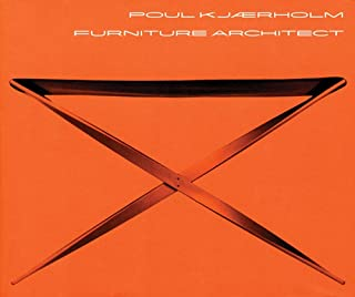 Poul Kjaerholm: Furniture Architect