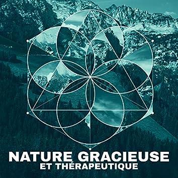 Nature gracieuse et thérapeutique: Véritable détente et refuge