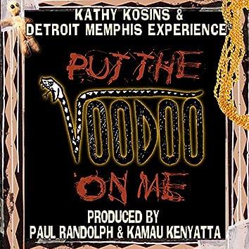 Put the Voodoo on Me