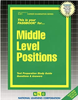 Middle Level Positions: Passbooks Study Guide (Career Examination, C-511)