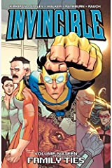 Invincible Vol. 16: Family Ties Kindle Edition