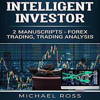 Intelligent Investor: 2 Manuscripts - Forex Trading, Trading Analysis cover art