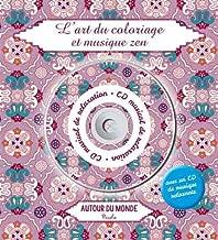 L'art du coloriage et musique zen : autour du monde