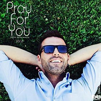 Pray for You, Vol. 8