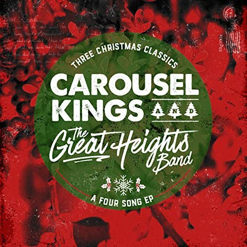 Carousel Kings & The Great Heights Band