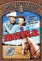 Happy Trails Theatre: Trigger Jr [DVD]