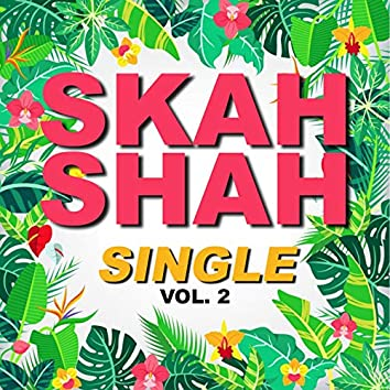 Single skah shah (Vol.2)