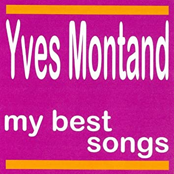 Yves Montand : My Best Songs