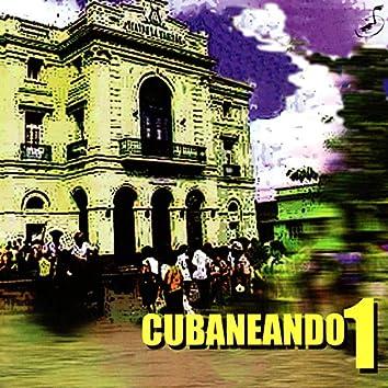 Cubaneando, Vol. 1