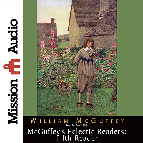 McGuffey's Eclectic Readers: Fifth Reader  Audiolibri