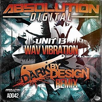 Wav Vibrations (Dark By Design Remix)