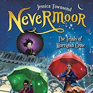 Nevermoor: The Trials of Morrigan Crow     Nevermoor, Book 1              By:                                                                                                                                 Jessica Townsend                               Narrated by:                                                                                                                                 Gemma Whelan                      Length: 11 hrs and 1 min     268 ratings     Overall 4.8