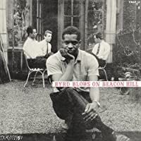Byrd Blows On Beacon Hill by Donald Byrd (2010-09-22)