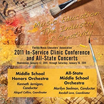 Florida Music Educators Association 2011 In-Service Clinic Conference and All-State Concerts - Middle School Honors Orchestra / All-State Middle School Orchestra