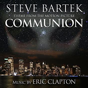 Communion: End Title from the Motion Picture (Single) (Eric Clapton)