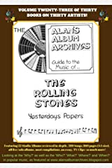 The Alan's Album Archives Guide To The Music Of...The Rolling Stones: 'Yesterday's Papers' Kindle Edition