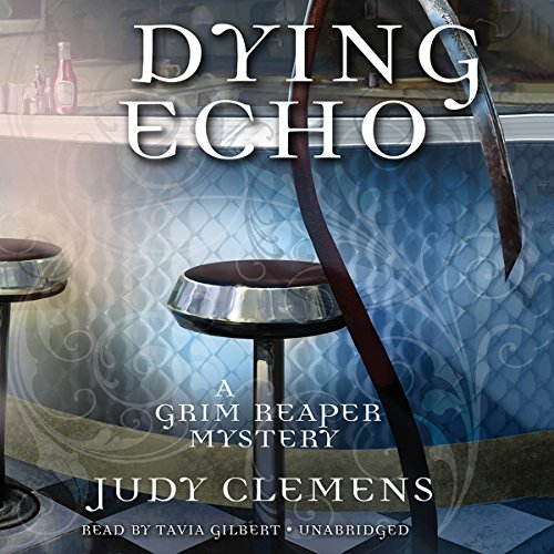 Dying Echo     A Grim Reaper Mystery, Book 4              By:                                                                                                                                 Judy Clemens                               Narrated by:                                                                                                                                 Tavia Gilbert                      Length: 8 hrs and 48 mins     33 ratings     Overall 4.4