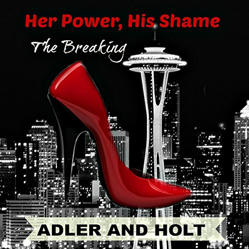 Her Power, His Shame: Relentless Pursuit audiobook cover art