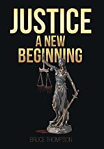 Justice: A New Beginning