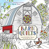 Barn Quilts: Inspirational Adult Coloring Book (Majestic Expressions)