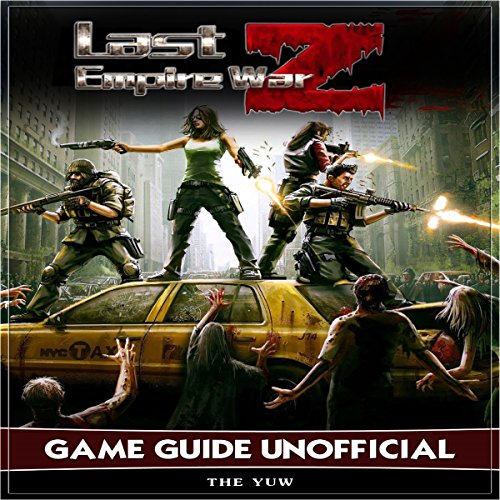Last Empire War Z Game Guide Unofficial audiobook cover art