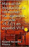 Manual de instalación de networker management console 19.2.0.1 en español V1.0