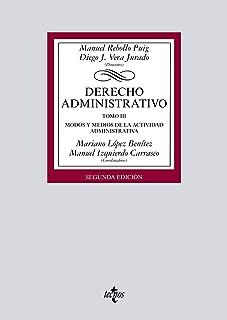 Derecho Administrativo: Tomo III. Modos y medios de la actividad administrativa