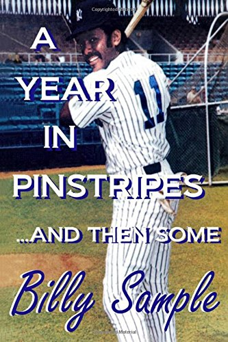 A Year in Pinstripes … And Then Some