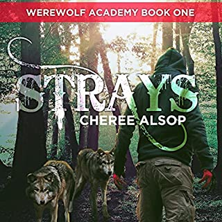 Strays     Werewolf Academy, Book 1              By:                                                                                                                                 Cheree Alsop                               Narrated by:                                                                                                                                 Christopher Dumbreski                      Length: 8 hrs and 4 mins     6 ratings     Overall 4.2