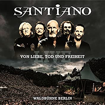 Von Liebe, Tod und Freiheit - Live / Waldbühne Berlin