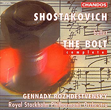 Shostakovich: Bolt (The) (Complete)