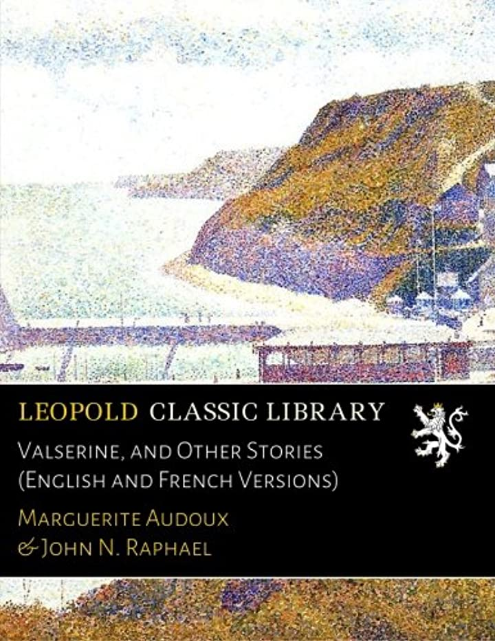 コレクション一瞬レパートリーValserine, and Other Stories (English and French Versions)