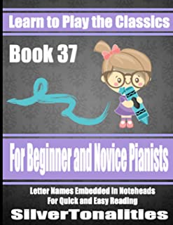 Learn to Play the Classics Book 37
