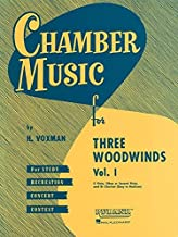 Chamber Music for Three Woodwinds, Vol. 1: for Flute, Oboe (or Second Flute) and Bb Clarinet