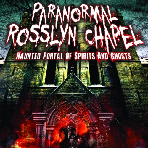 Couverture de Paranormal Rosslyn Chapel
