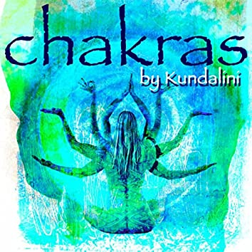 Chakras – Inspirational Relaxing Music for Chakra Balancing & Healing, Kundalini Yoga & Meditation