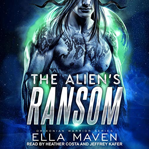 The Alien's Ransom Audiobook By Ella Maven cover art