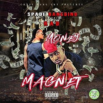 Money Magnet (feat. Rad)
